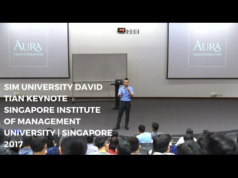SIM University David Tian Keynote Singapore Institute of Management University | Singapore 2017