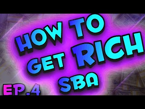 How To Get Rich On SBA!