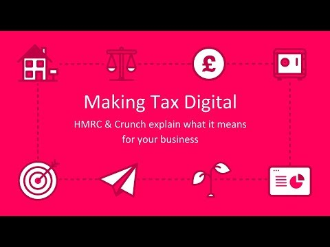Making Tax Digital (MTD) - HMRC & Crunch explain what it means for your  business