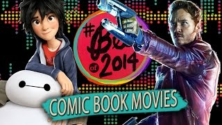 7 Best Comic Book Movies of 2014