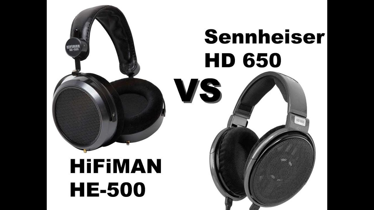 sennheiser hd 650 vs hifiman he 500 comparison youtube. Black Bedroom Furniture Sets. Home Design Ideas
