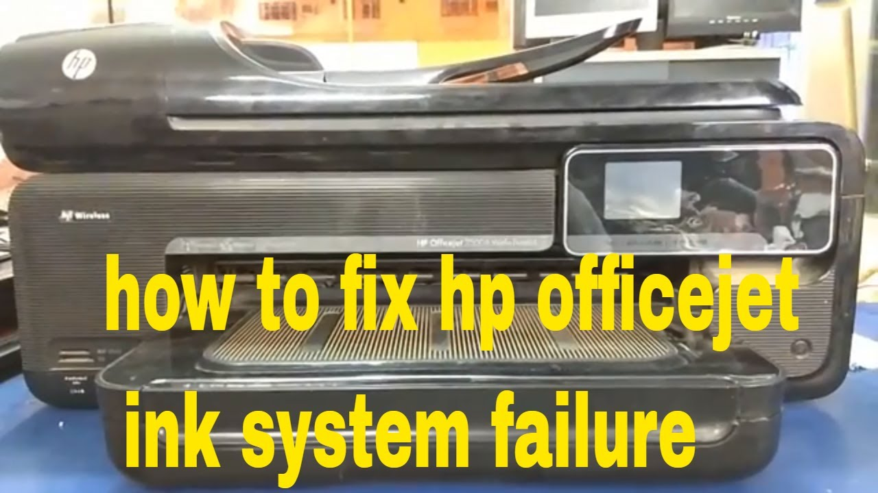 How To Fix Hp Officejet Ink System Failure Youtube