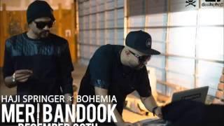 Meri Bandook - Full Song | Bohemia | Haji Springer  | First On Net | New Punjabi Songs 2015