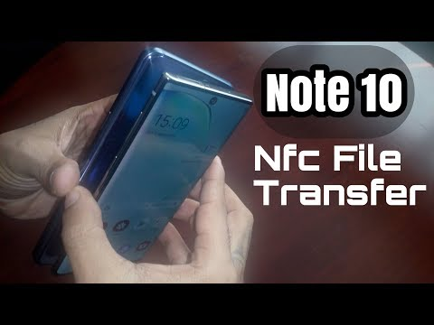 Samsung Galaxy Note 10/10+ NFC File Transfer Easy File Sharing (Touch To Beam)