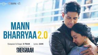Mann Bharryaa 2.0 مترجمة | Siddharth Malhotra,Kiara Advaani | B Praak | Shershaah