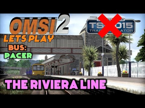OMSI 2 Lets Play... Pacer Bus on The Riviera Line Map... (Not TS:2015)