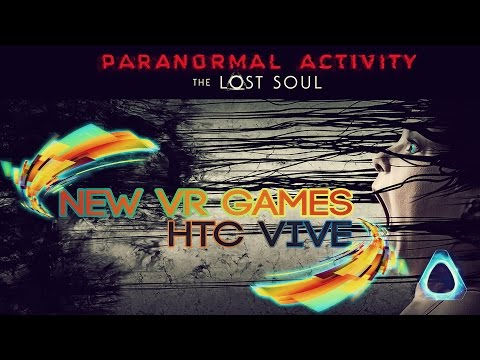 New VR Games - Paranormal Activity: The Lost Soul, Carlos III, Mighty Monster Mayhem