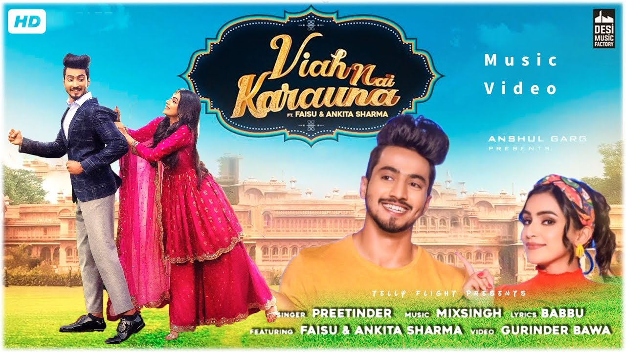 Viah Ni Karauna | Ft Mr Faisu and Ankita Sharma | Panjabi Song 2019 | Desi Music Factory