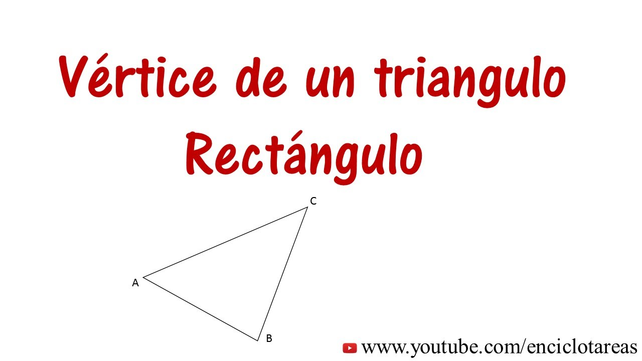 Vertices De Un Triángulo Rectángulo Fórmula Distancia Youtube