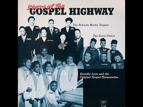 The Original Gospel Harmonettes - A Dorothy Love Special