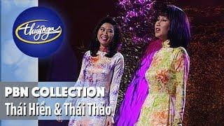 PBN Collection | Thái Hiền & Thái Thảo - Những Tình Khúc Bẩt Hủ