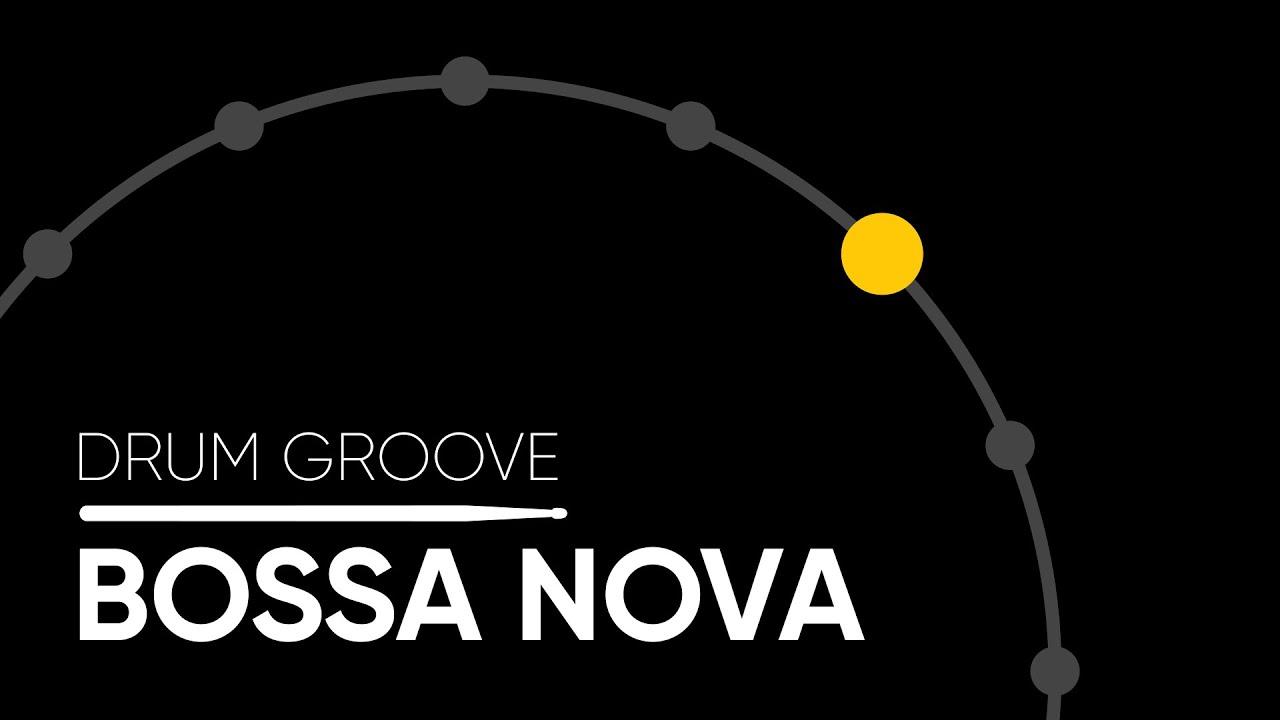 Bossa Nova Hi Hat Drum Groove Youtube