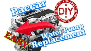 Paccar Water Pump Replacement DIY and save that money ! Easy to do !