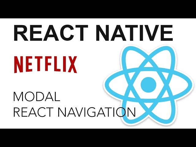 React Native - Netflix App: Modal con React Navigation