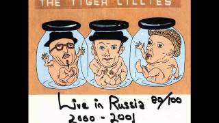 The Tiger Lillies-Your Long Golden Hair