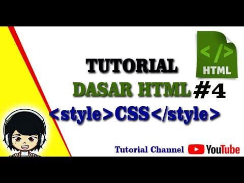 Tutorial Dasar Html #4 - Penggunaan CSS Pada HTML