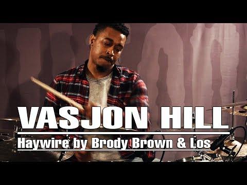 vasjon-hill---haywire-by-brody-brown-&-los