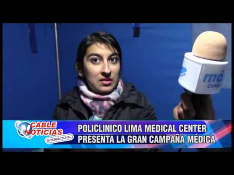 POLICLINICO LIMA MEDICAL CENTER PRESENTA LA GRAN CAMPAÑA MÉDICA