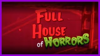 Full House of Horrors
