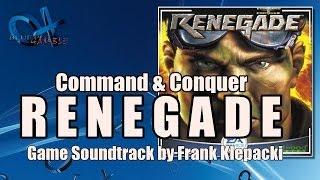 Command & Conquer: RENEGADE (Soundtrack) - Frank Klepacki
