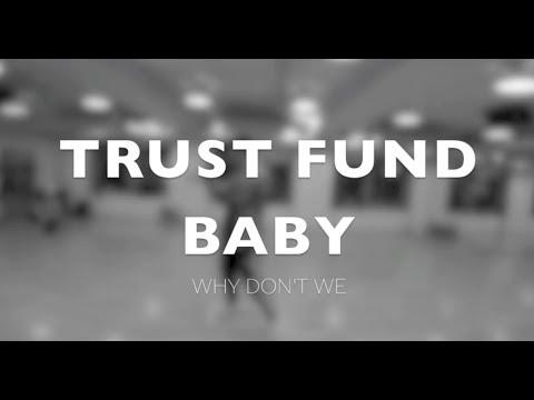 Trust Fund Baby - Why Dont We / PrinceBryan Choreography