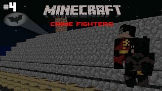 "Minecraft Crime Fighters: Episode 4 - ""Two Birds with One Stone"""