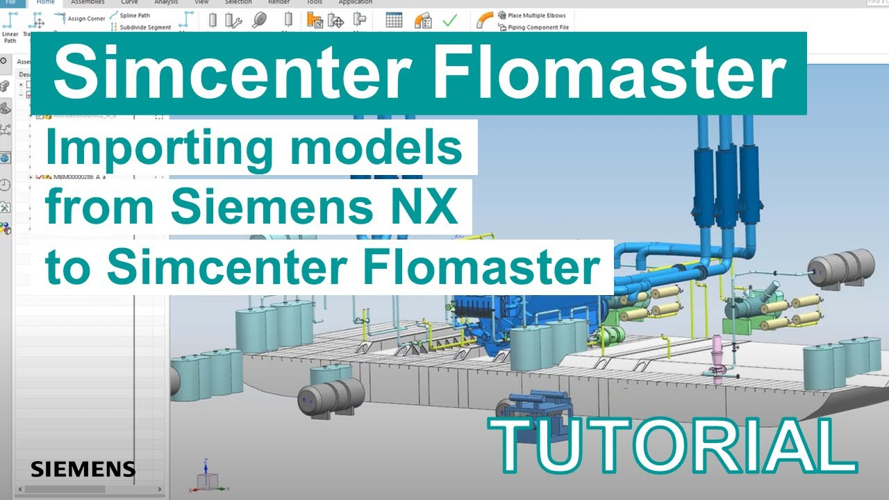 [TECH TIPS Simcenter Flomaster] Import models from Siemens NX to Simcenter Flomaster using PCF