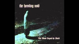 The Howling Void - The Silence Of Centuries