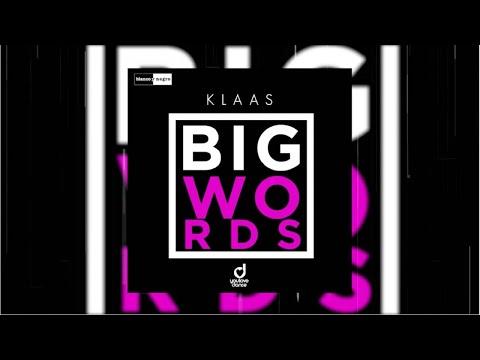 Klaas - Big Words (Official Audio)