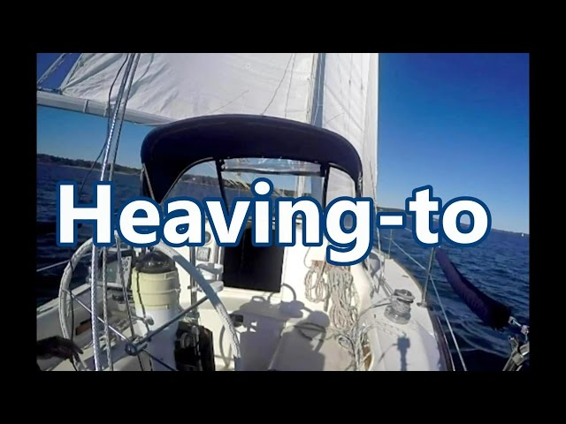 Heaving-to,  What You Need to Know | Sail Fanatics