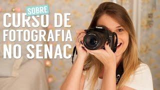 🐩 SOBRE O CURSO DE FOTOGRAFIA NO SENAC (CURSO MASTER CARA DA FOTO) 🎬
