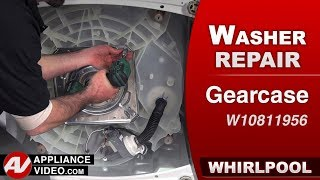 Whirlpool Washer - Gearcase - Transmission - Diagnostic & Repair