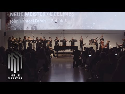 """John Kameel Farah """"Time Sketches"""" - """"Behold!"""" (live with Deutsches Kammerorchester Berlin)"""