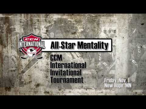CCM International Invitational Tournament: All-Star Mentality