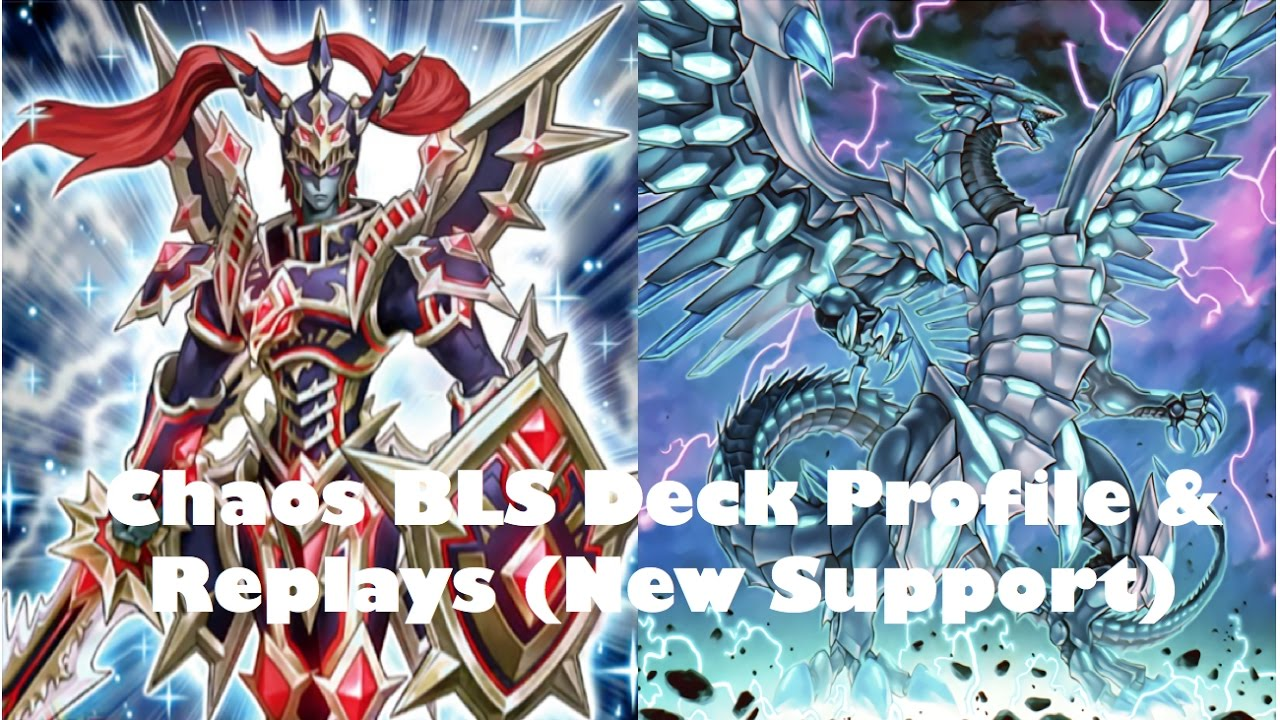 chaos bls black luster soldier deck profile u0026 replays january