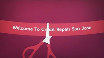 Best Credit Repair Company in San Jose, CA
