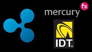 New Ripple XRP Partnerships - Mercury FX & IDT Corporation - XRP Adoption Continues!