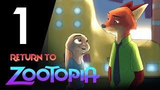 Return To Zootopia - Episode 1: Return (Fan-Film)