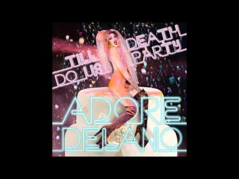 DTF - Adore Delano