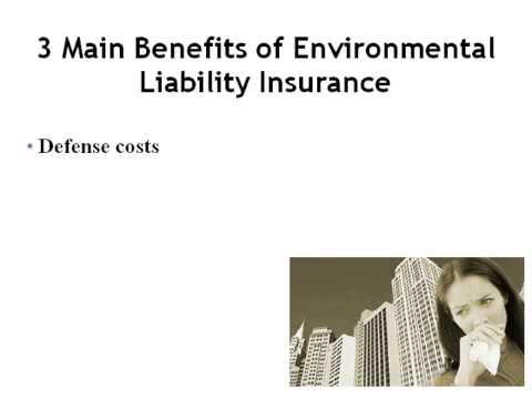 Why Environmental Liability Insurance
