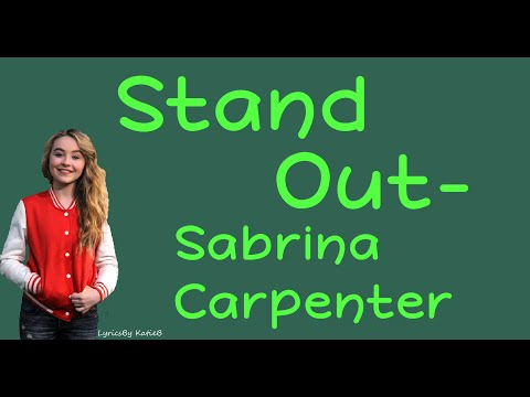 Stand Out (With Lyrics) - Sabrina Carpenter
