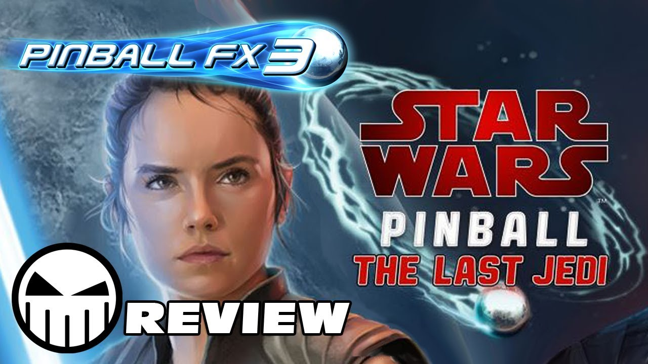 Review: Star Wars Pinball: The Last Jedi Pack for Pinball FX3