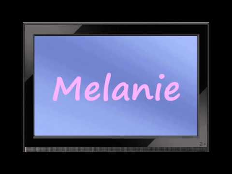 Melanie - German Girl Name