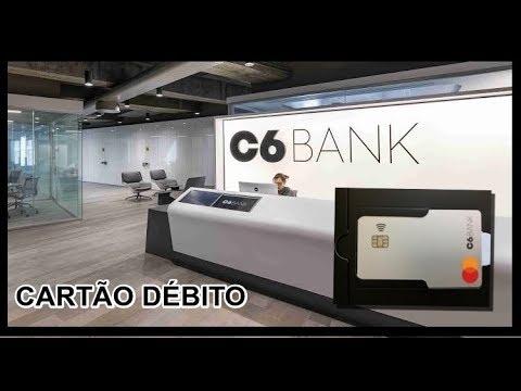 C6 BANK  DÚVIDAS SOBRE O CARTÃO DE DÉBITO.