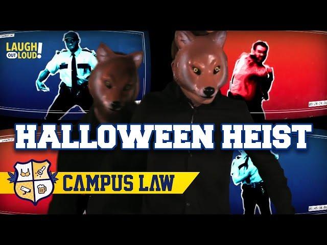 Halloween Heist   Campus Law Ep 2   LOL Network