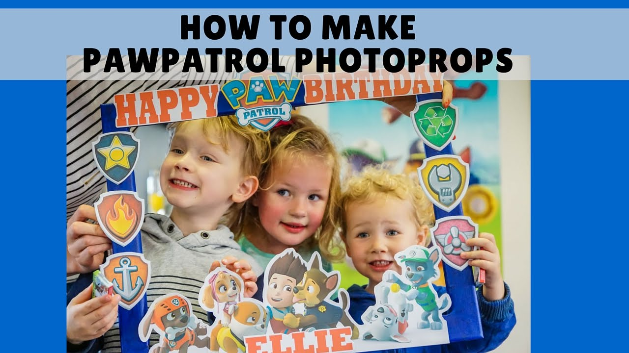 How to make Paw patrol photo frame prop Birthday Party YouTube