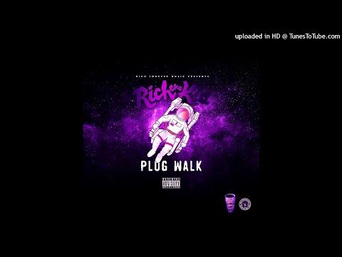 Rich The Kid – Plug Walk [SLOWED]