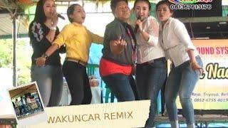 REMIX WAKUNCAR - Byan Nada Music Live di Triyoso, BK.8 Belitang. OKUT. 18/12/2015
