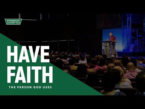A Person Who Has Faith