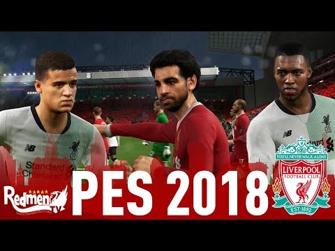 Liverpool Faces and Ratings Revealed!   PES 2018